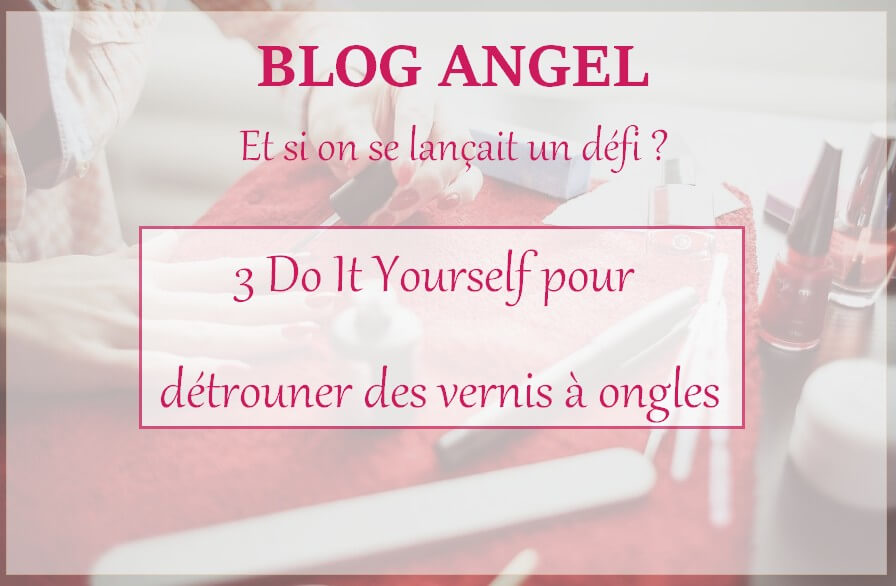Blog Angel #1 | Et si on se lançait un défi ?