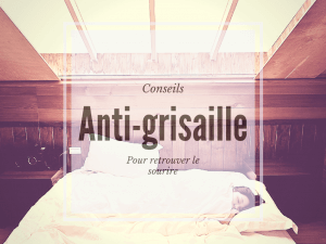 anti-grisaille-conseils