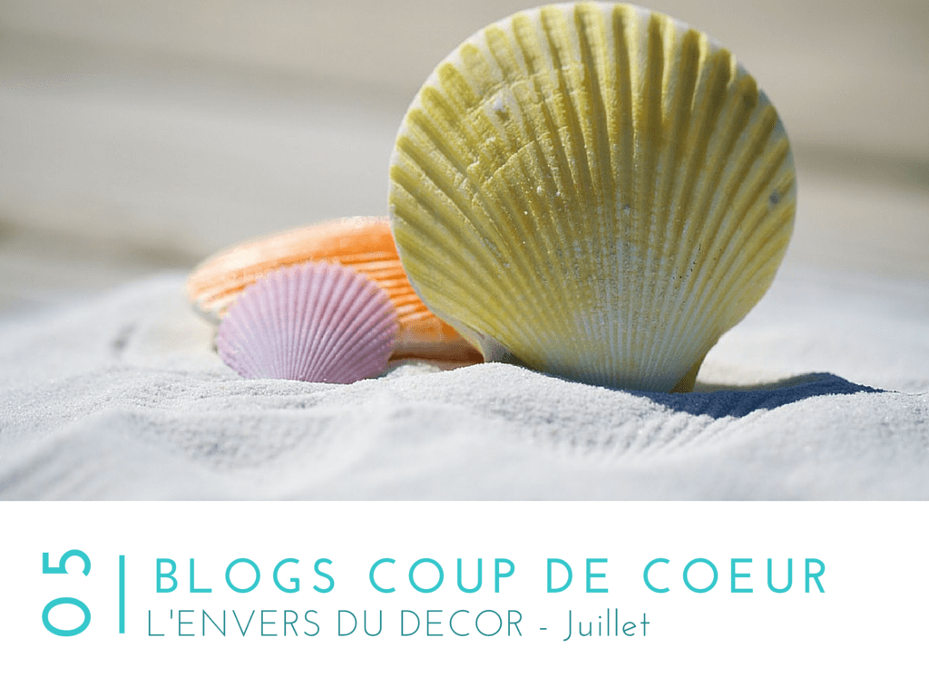 5 blogs favoris - L'Envers du décor