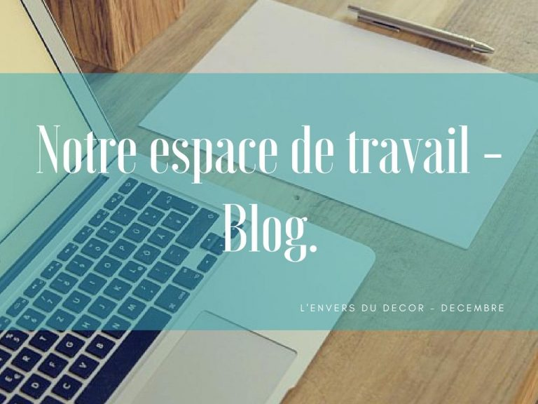 blogging - L'envers du décor