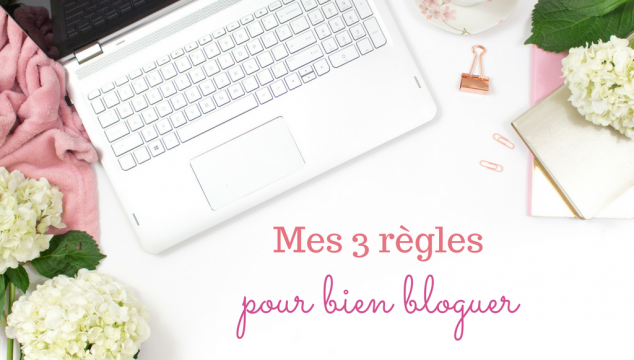 mes-3-regles-blogging