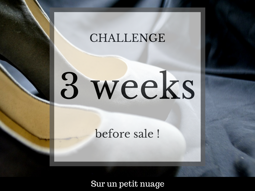 challenge 3 weeks before sale