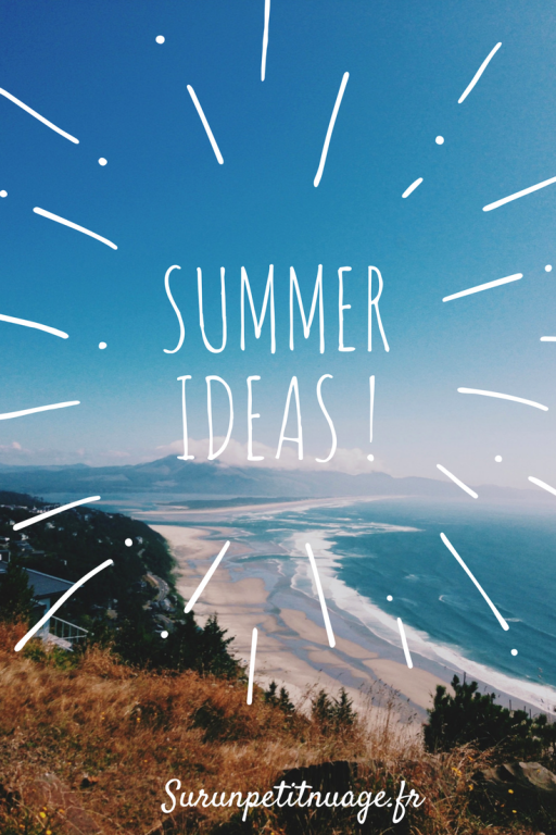 Summer blog post ideas !