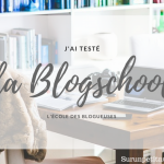 Et si on parlait de la Blogschool ?
