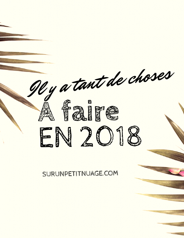 156 choses a faire en 2018 - Bucket list