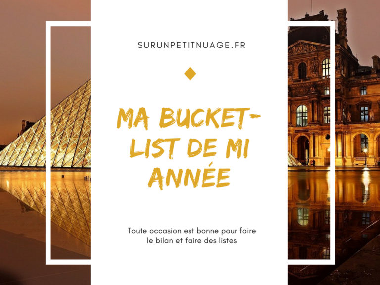 bucket list de mi annee 2018