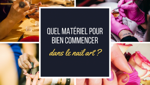 Avec quel matériel débuter dans le nail-art ?