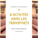 Comment profiter des transports pour son blog ?