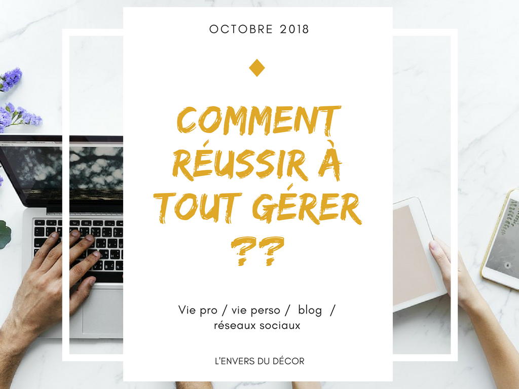 comment reussir a gerer - lenvers du decor octobre 2018