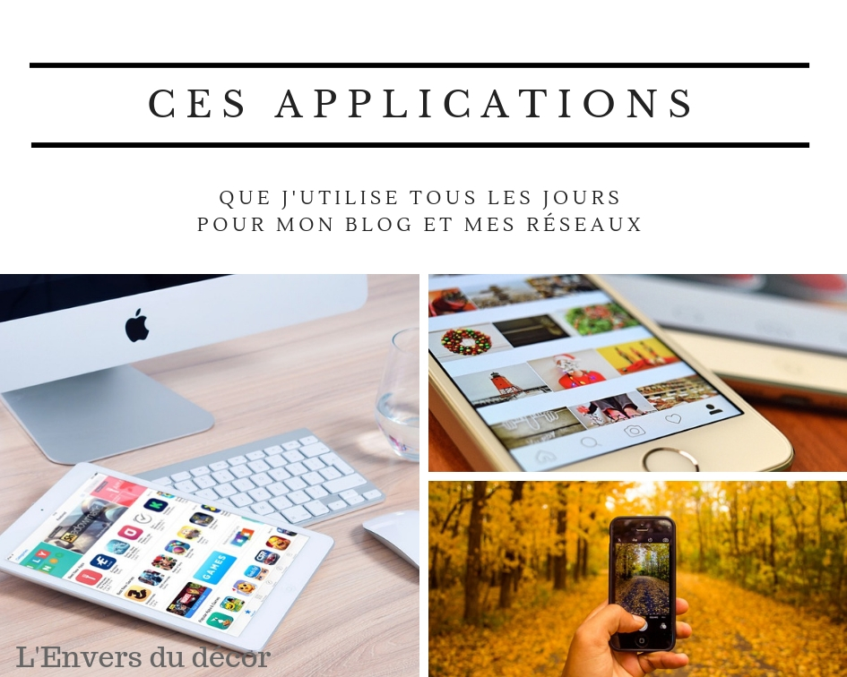 Mes applications blog et reseaux - novembre 2018 lenvers du decor
